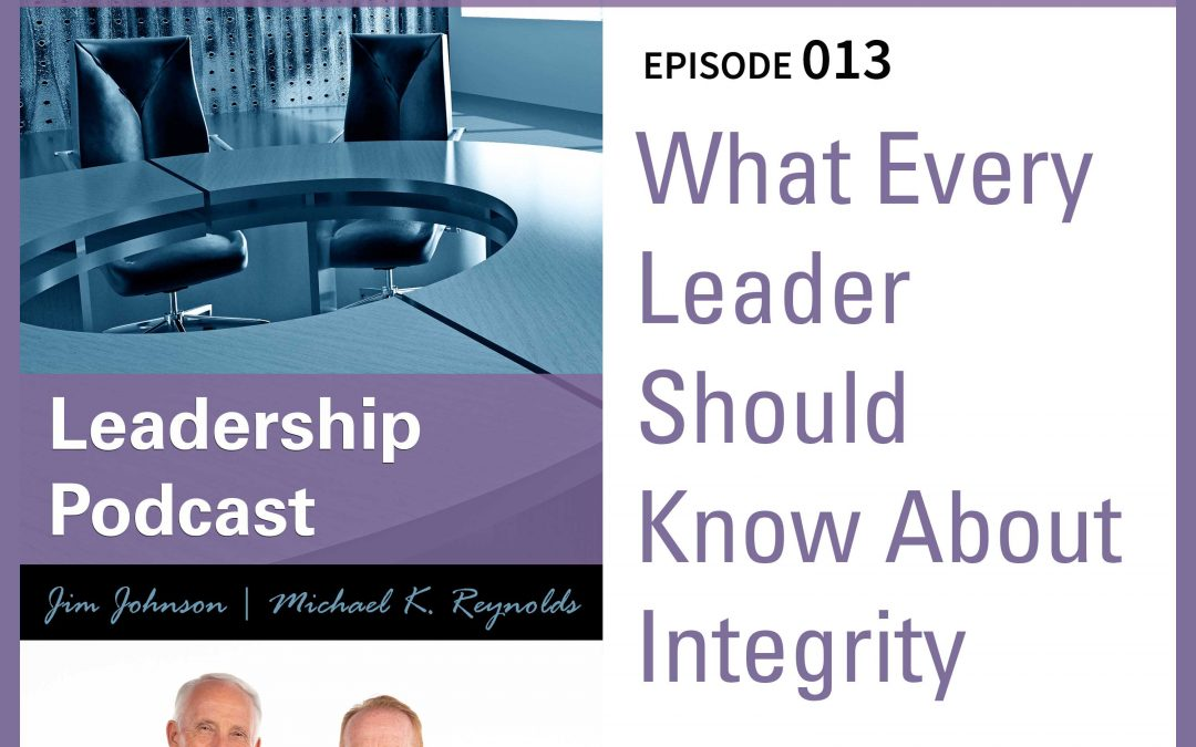 What Every Leader Should Know About Integrity