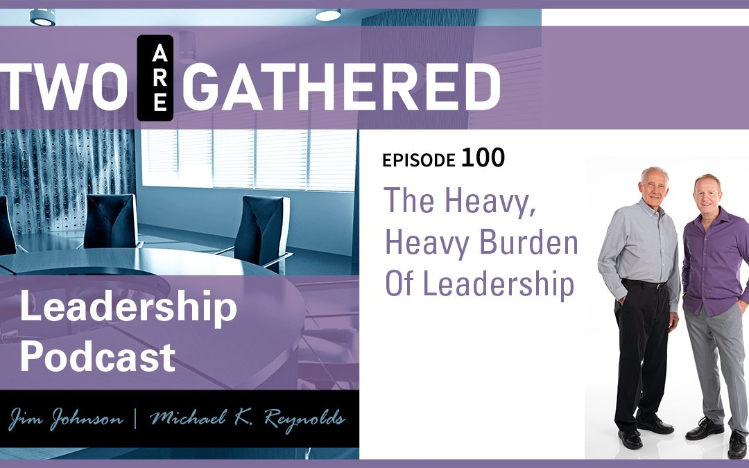 The Heavy, Heavy Burden Of Leadership
